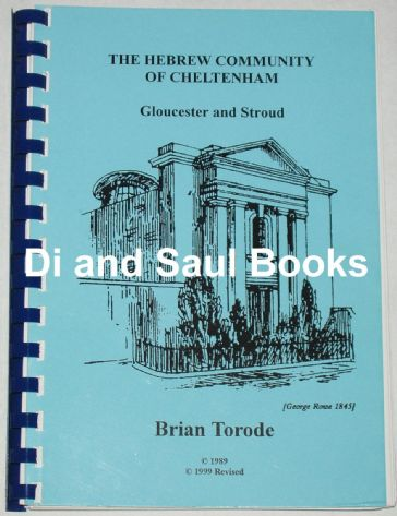 The Hebrew Community of Cheltenham, by Brian Torode